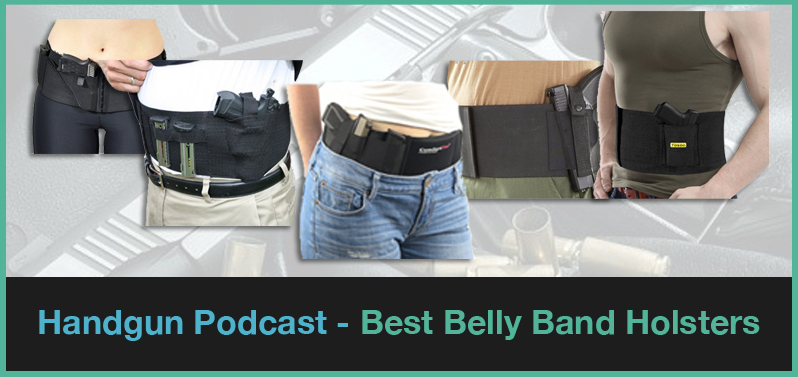 best bellyband holsters to buy