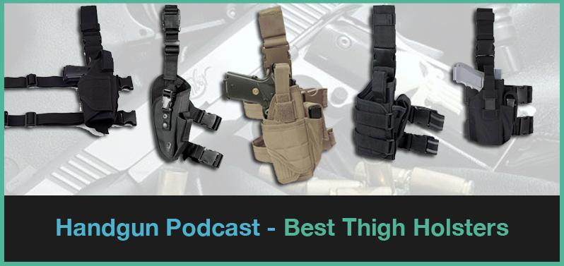 Top 5 Best Drop Leg Holsters 2019: Thigh Gun Holster Reviews